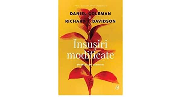"""Însușiri modificate"", de Daniel Goleman și Richard Davidson (recenzie)"