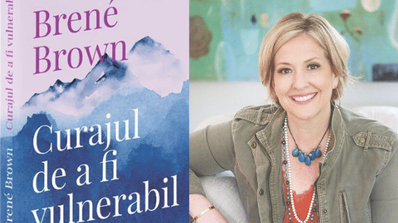 """Curajul de a fi vulnerabil"" de Brené Brown (recenzie)"