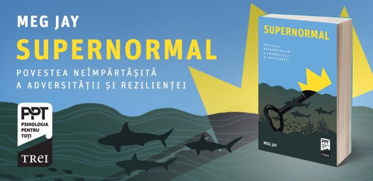 """Supernormal"" de Meg Jay (recenzie)"